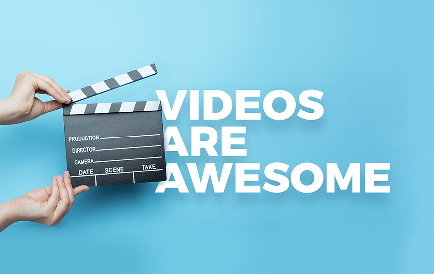 videos are awesome