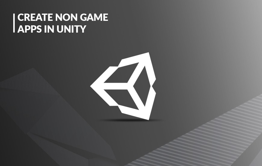 Create Non-game Apps in Unity_V1