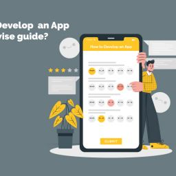 How To Create An App - The Step By Step Guide