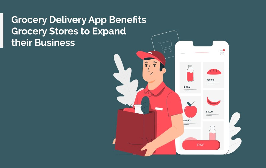 Grocery-Delivery-App-Benefits_blog-cover