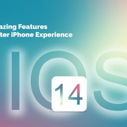 iOS 14 - New Amazing Features For a Better iPhone Experience