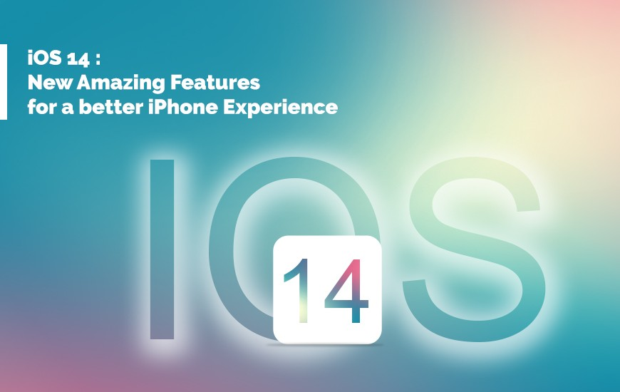 iOS 14- New Amazing Features - Cover image