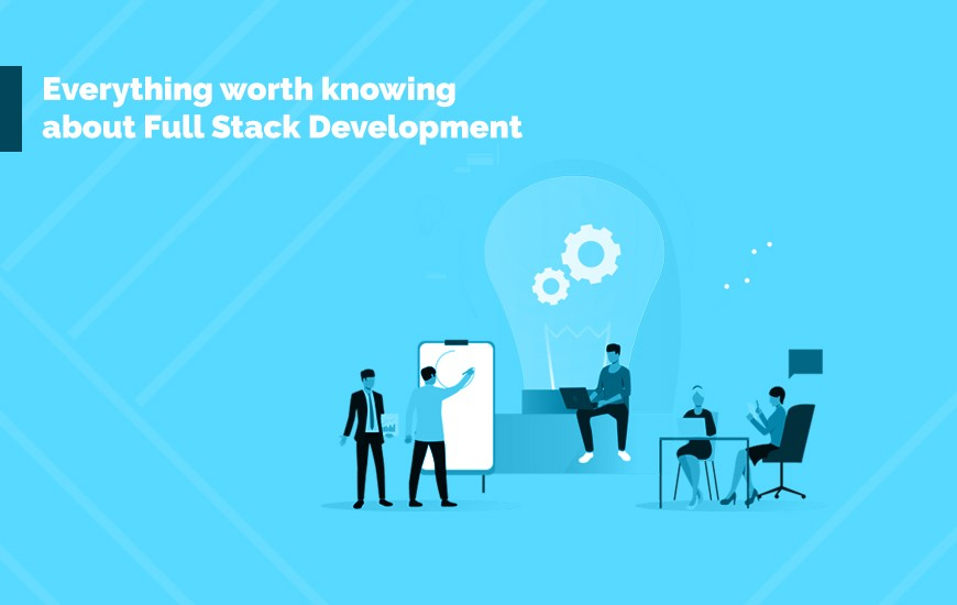 Everything-worth-knowing-about-Full-Stack-Development-cover