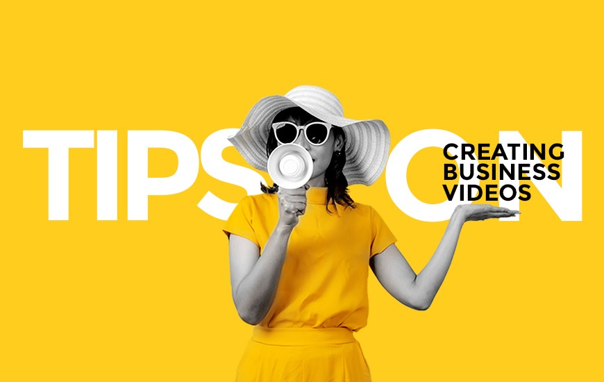 Tips on Creating Business Videos That Customers Will Love to Watch_small