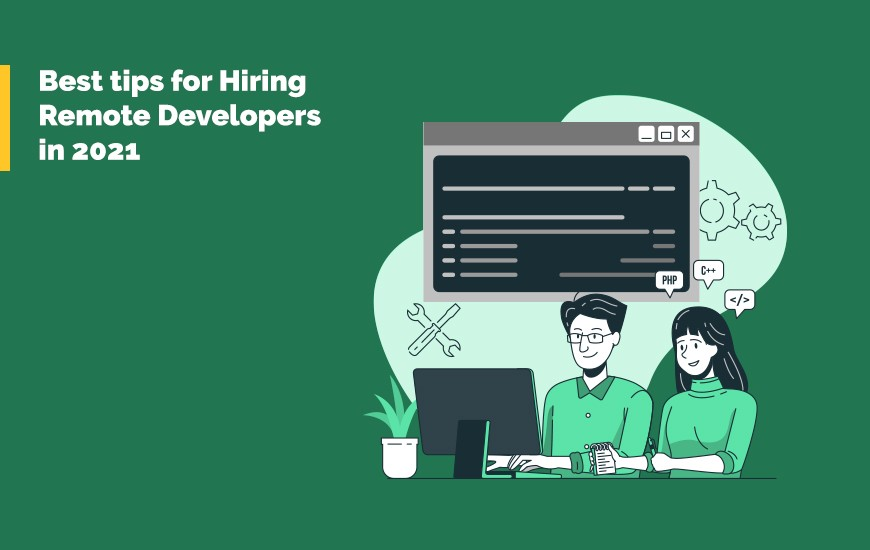 Best tips for Hiring Remote Developers in 2021_Cover