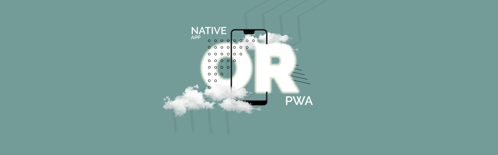 Native-app-or-PWA-Which-is-the-better-choice_banner