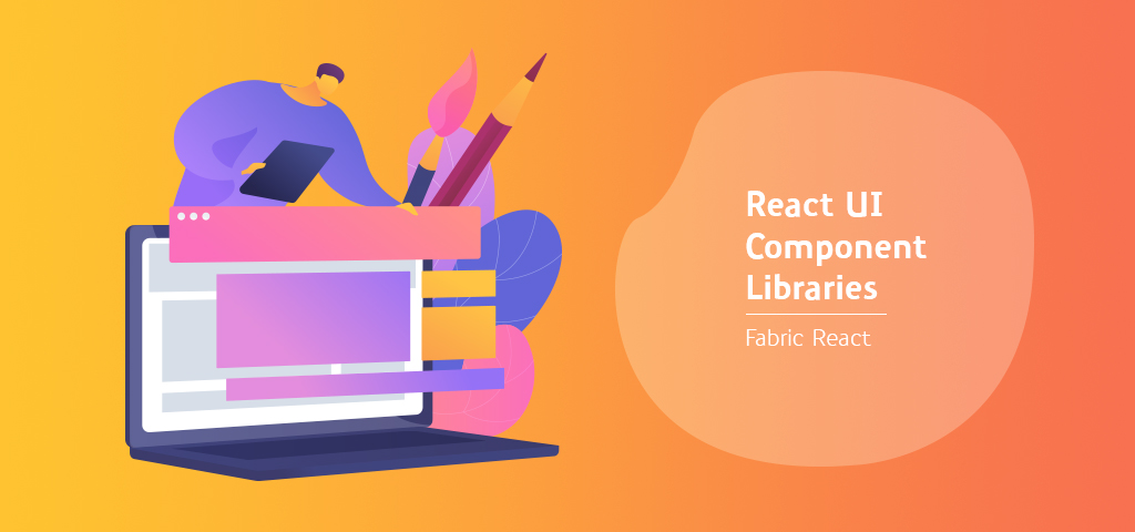 React UI Component Libraries- Fabric react