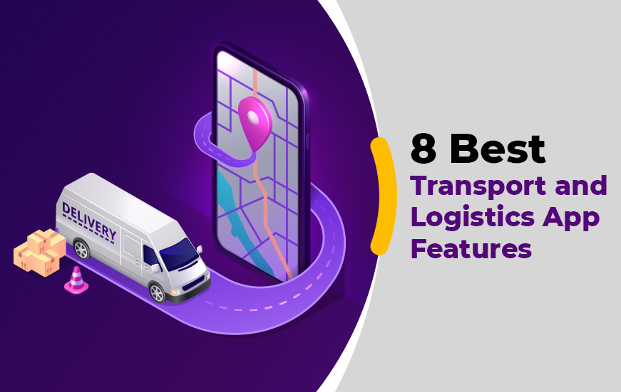 8-Best-Transport-and-Logistics-App-Features_thumbnail