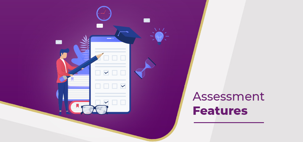 Assessment Features
